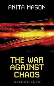 The War Against Chaos, Anita Mason