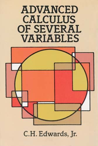 Advanced Calculus of Several Variables, C.H.Edwards