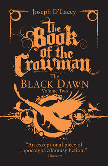 The Book of the Crowman, Joseph D'Lacey