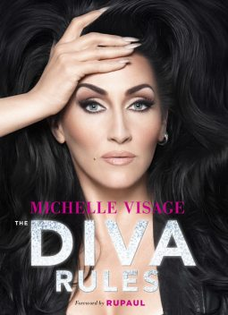 The Diva Rules, Michelle Visage