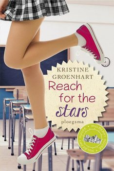 Reach for the stars, Kristine Groenhart