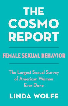 The Cosmo Report, Linda Wolfe