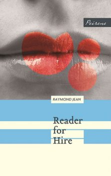 Reader for Hire, Raymond Jean