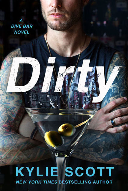 Dirty (Dive Bar #1), Kylie Scott