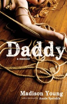 Daddy, Madison Young