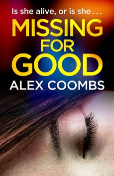 Missing For Good, Alex Coombs
