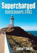 Supercharged Goosebumps 2481, Jeremy Smith