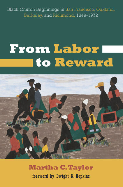 From Labor to Reward, Martha C. Taylor