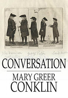 Conversation / What to Say and How to Say it, Mary Greer Conklin