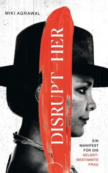 DISRUPT-HER, Miki Agrawal