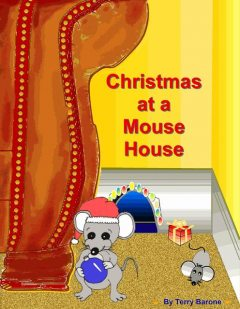 Christmas at a Mouse House, Terry Barone