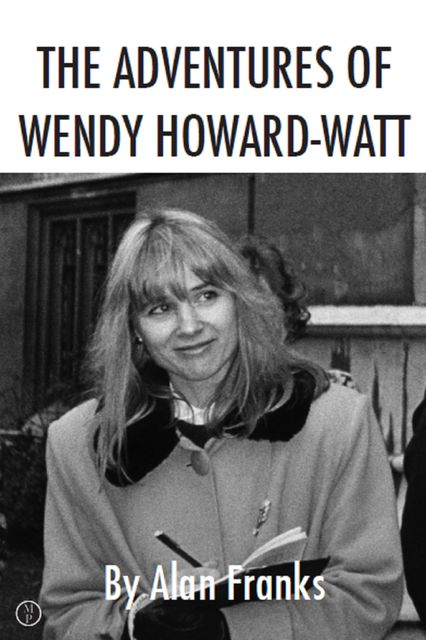 The Adventures of Wendy Howard-Watt, Alan Franks