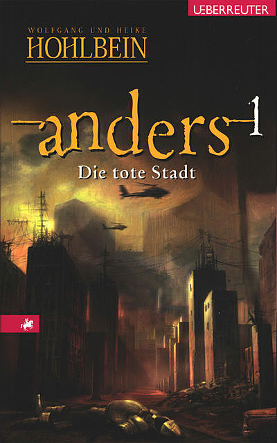 Anders – Die tote Stadt (Bd. 1), Wolfgang Hohlbein, Heike Hohlbein