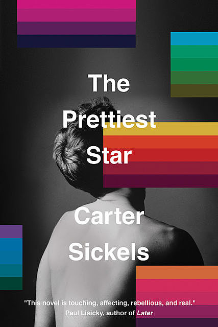 The Prettiest Star, Carter Sickels