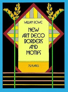 New Art Deco Borders and Motifs, William Rowe