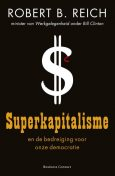 Superkapitalisme, Robert B Reich