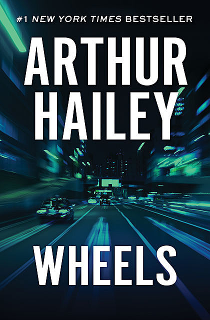 Wheels, Arthur Hailey