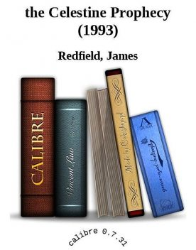 the Celestine Prophecy, James Redfield