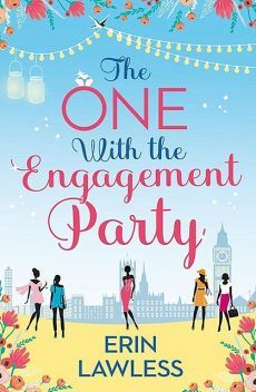 The One with the Engagement Party, Erin Lawless