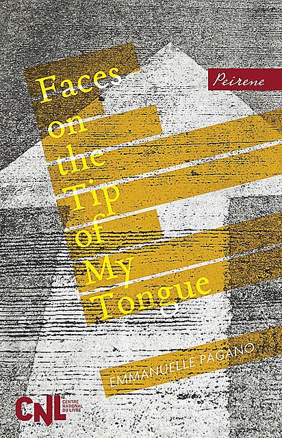 Faces on the Tip of My Tongue, Emmanuelle Pagano