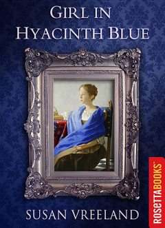 Girl in Hyacinth Blue, Susan Vreeland