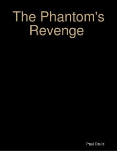 The Phantom's Revenge, Paul Davis