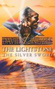 The Lightstone: The Silver Sword, David Zindell
