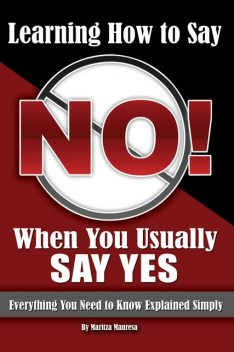 Learning How to Say No When You Usually Say Yes, Maritza Manresa