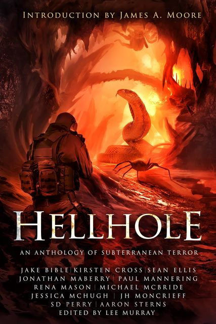 Hellhole, Sean Ellis, Jake Bible, Paul Mannering, Jonathan Maberry, Cross Kirsten, Mason Rena, McBride Michael, McHugh Jessica, Moncrieff J.H., Perry S.D., Sterns Aaron