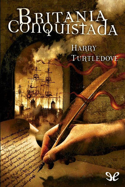 Britania conquistada, Harry Turtledove