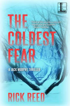 The Coldest Fear, Rick Reed