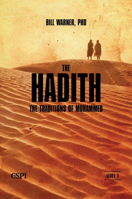 The Hadith, Bill Warner