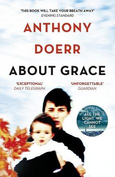 About Grace, Anthony Doerr