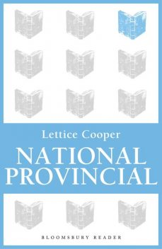 National Provincial, Lettice Cooper