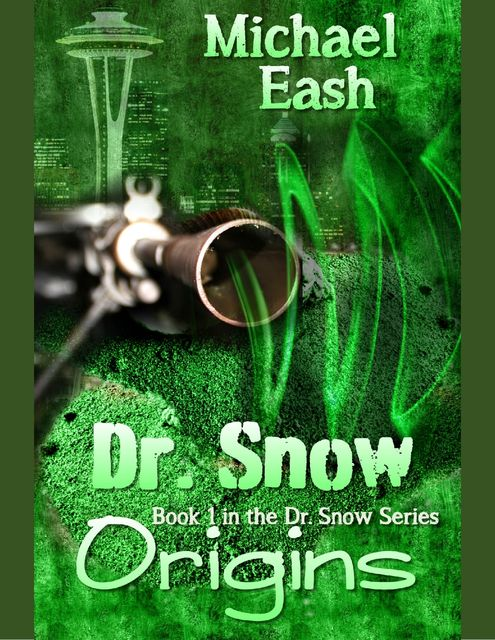 Dr. Snow Origins, Michael Eash
