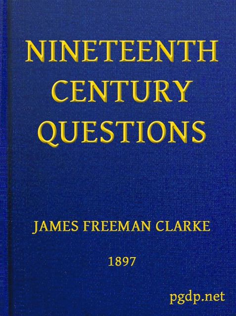 Nineteenth Century Questions, James Freeman Clarke