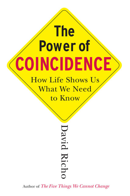 The Power of Coincidence, David Richo