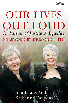 Our Lives Out Loud, Ann Louise Gilligan, Katherine Zappone