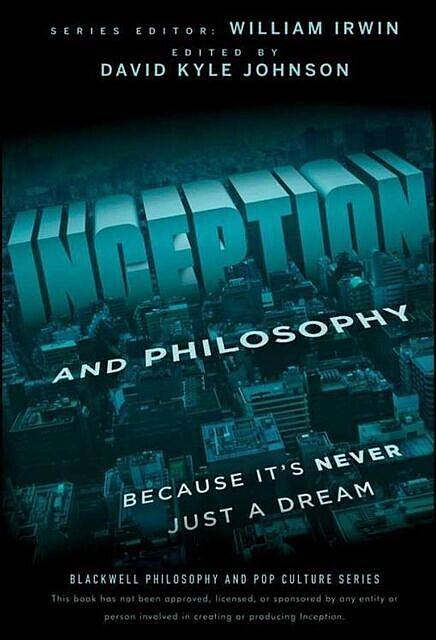 Inception and Philosophy, Johnson, David Kyle
