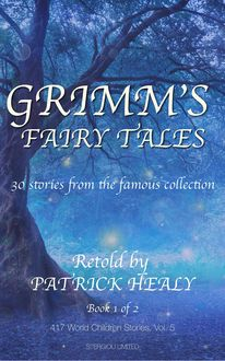 Grimm's fairy tales, Patrick Healy