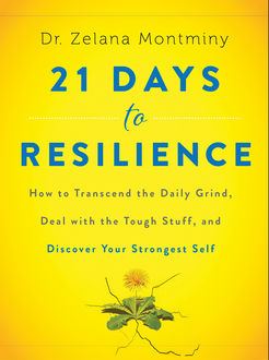 21 Days to Resilience, Zelana Montminy