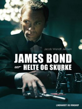 James Bond 007 – Helte og skurke, Jacob Wendt Jensen