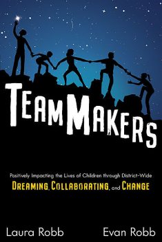 TeamMakers, Laura Robb