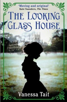 The Looking Glass House, Vanessa Tait