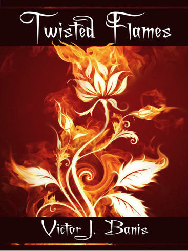 Twisted Flames, Victor J.Banis