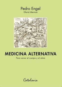 Medicina alternativa, Pedro Engel