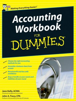 Accounting Workbook For Dummies, John A.Tracy, Jane Kelly