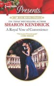 A Royal Vow of Convenience, Sharon Kendrick