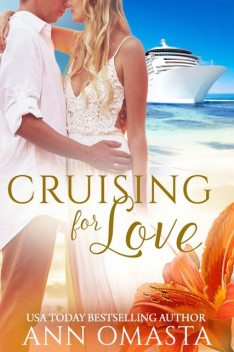 Cruising for Love, Ann Omasta, USA Today Bestselling Author