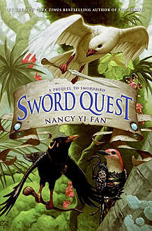 Sword Quest, Nancy Yi Fan